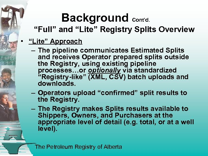 """Background Cont'd. """"Full"""" and """"Lite"""" Registry Splits Overview • """"Lite"""" Approach – The pipeline"""