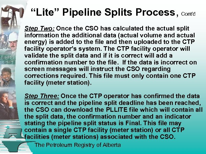"""""""Lite"""" Pipeline Splits Process, Cont'd Step Two: Once the CSO has calculated the actual"""