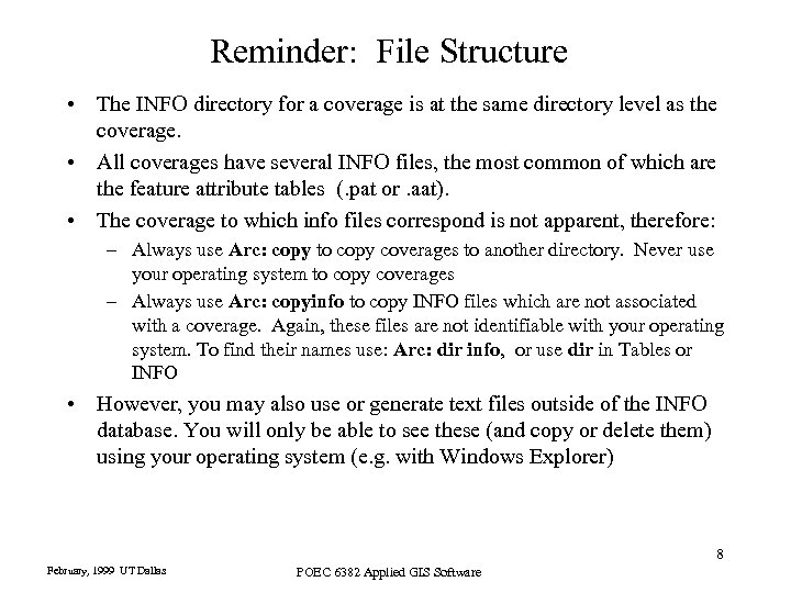Reminder: File Structure • The INFO directory for a coverage is at the same