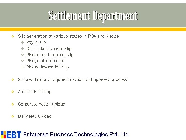 Settlement Department v Slip generation at various stages in POA and pledge v Pay-in