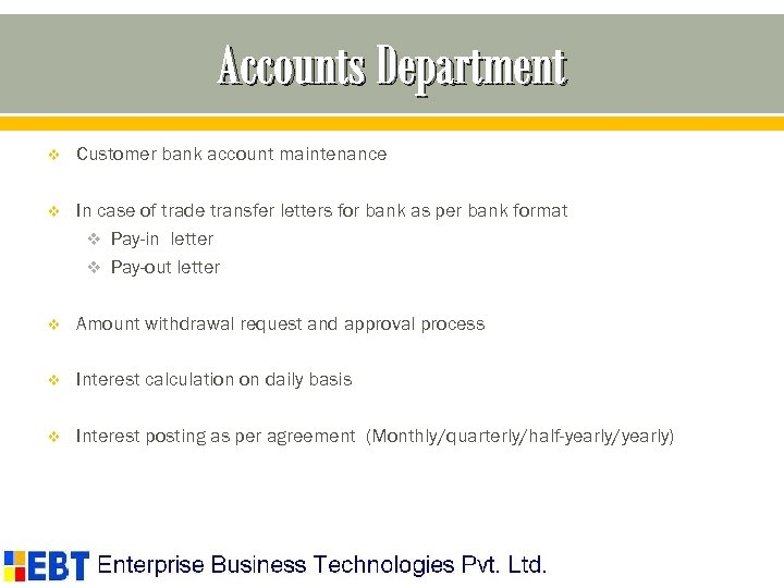 Accounts Department v Customer bank account maintenance v In case of trade transfer letters
