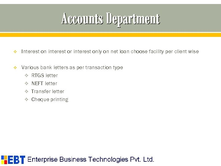 Accounts Department v Interest on interest or interest only on net loan choose facility