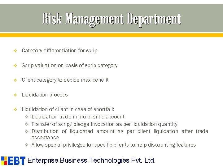 Risk Management Department v Category differentiation for scrip v Scrip valuation on basis of