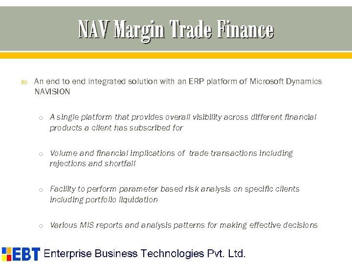 NAV Margin Trade Finance An end to end integrated solution with an ERP platform