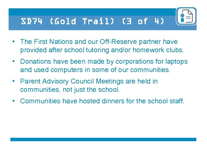 SD 74 (Gold Trail) (3 of 4) • The First Nations and our Off-Reserve