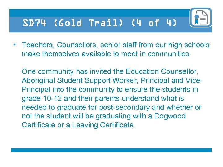 SD 74 (Gold Trail) (4 of 4) • Teachers, Counsellors, senior staff from our