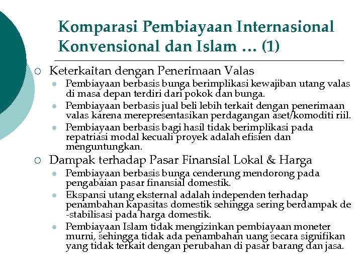 Komparasi Pembiayaan Internasional Konvensional dan Islam … (1) ¡ Keterkaitan dengan Penerimaan Valas l