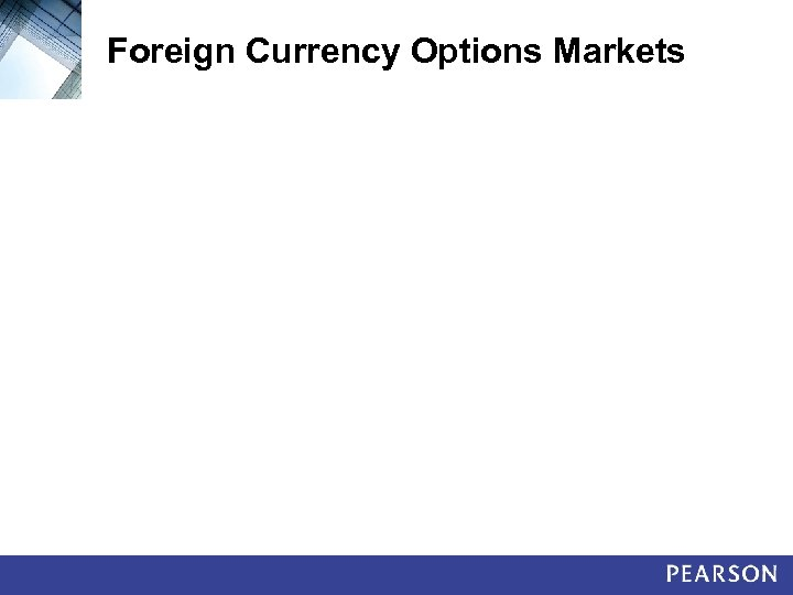 Foreign Currency Options Markets
