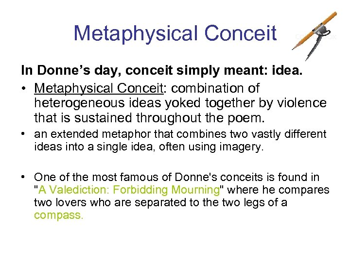 Metaphysical Conceit In Donnes Day Simply Meant Idea O
