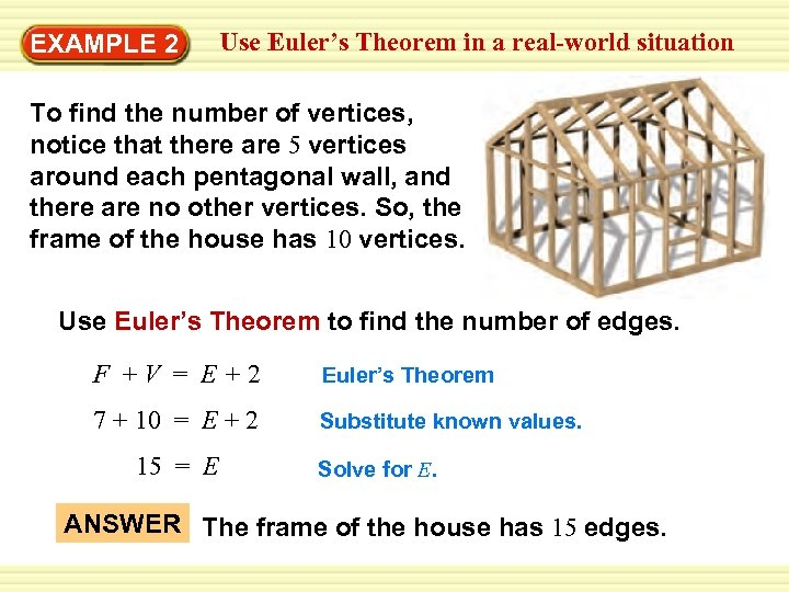 Use Euler's Theorem in a real-world situation Warm-Up EXAMPLE 2 Exercises To find the