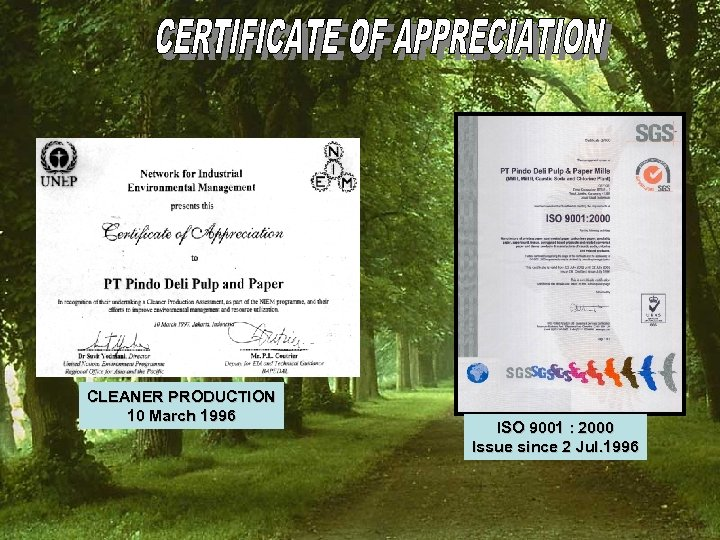 CLEANER PRODUCTION 10 March 1996 ISO 9001 : 2000 Issue since 2 Jul. 1996
