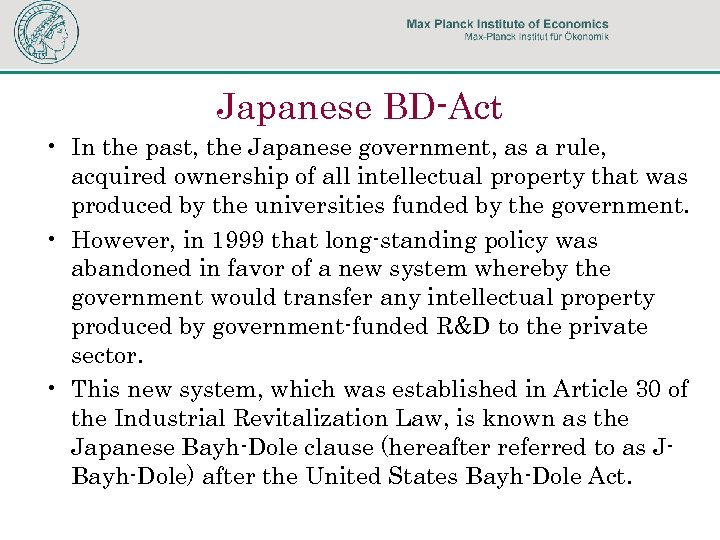 Japanese BD-Act • In the past, the Japanese government, as a rule, acquired ownership