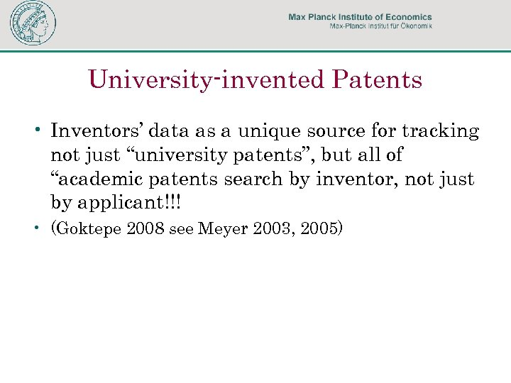 """University-invented Patents • Inventors' data as a unique source for tracking not just """"university"""
