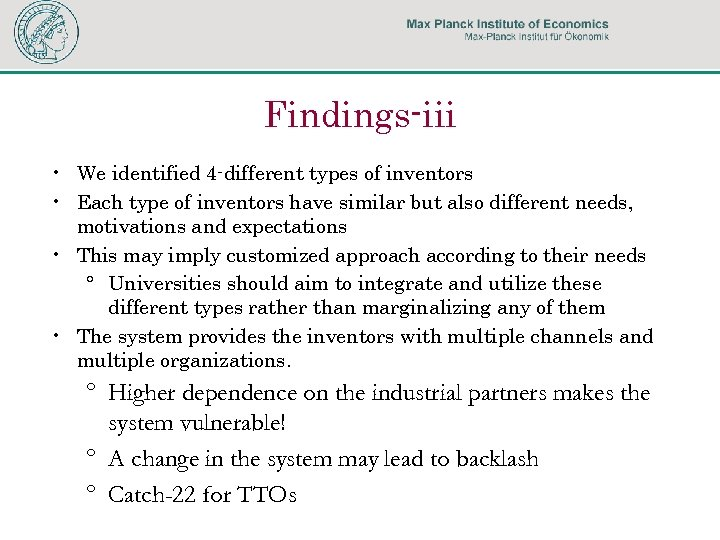 Findings-iii • We identified 4 -different types of inventors • Each type of inventors