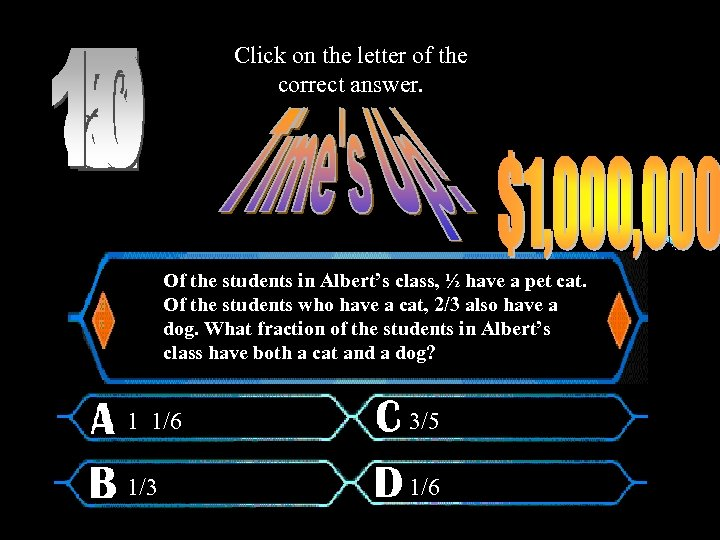 Click on the letter of the correct answer. Of the students in Albert's class,