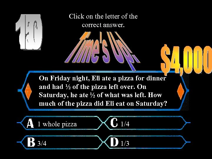 Click on the letter of the correct answer. On Friday night, Eli ate a