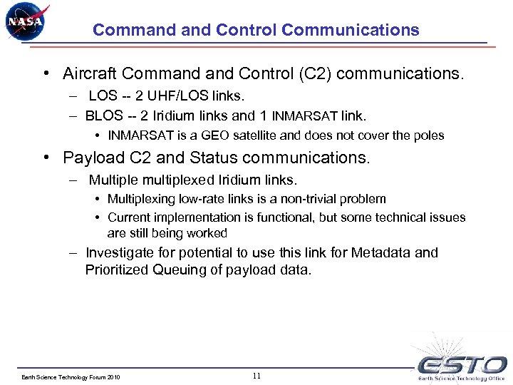 Command Control Communications • Aircraft Command Control (C 2) communications. – LOS -- 2