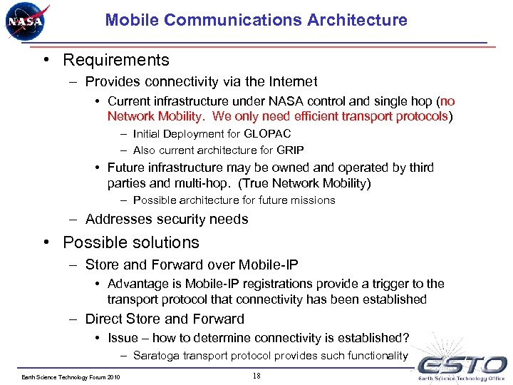 Mobile Communications Architecture • Requirements – Provides connectivity via the Internet • Current infrastructure