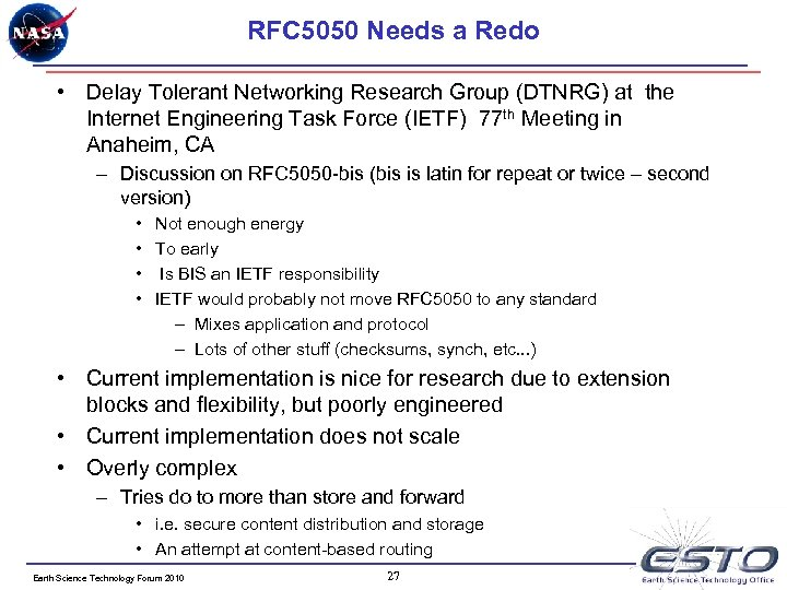 RFC 5050 Needs a Redo • Delay Tolerant Networking Research Group (DTNRG) at the