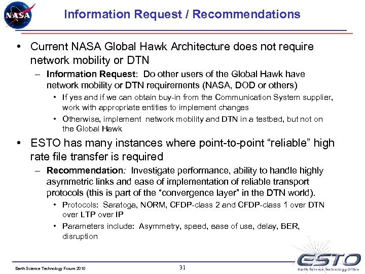 Information Request / Recommendations • Current NASA Global Hawk Architecture does not require network