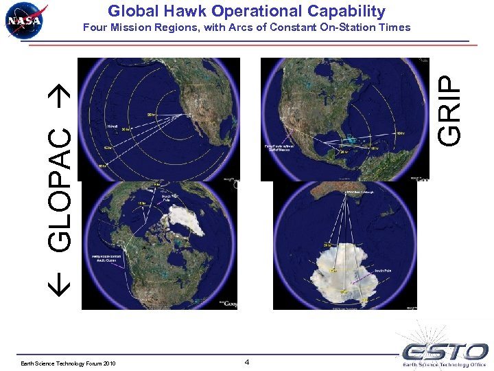 Global Hawk Operational Capability GLOPAC GRIP Four Mission Regions, with Arcs of Constant On-Station
