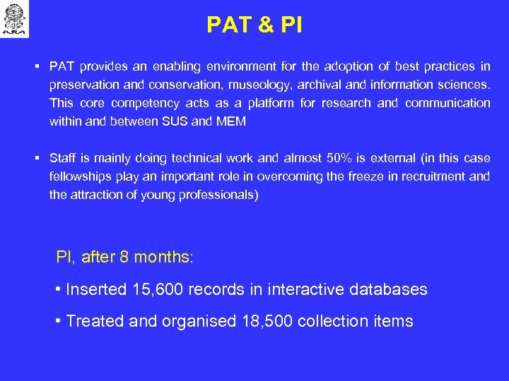 PAT & PI § PAT provides an enabling environment for the adoption of best
