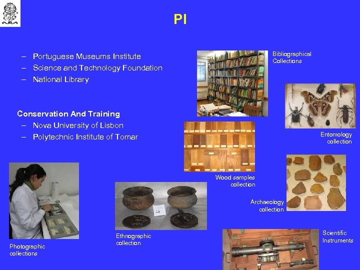 PI Bibliographical Collections – Portuguese Museums Institute – Science and Technology Foundation – National