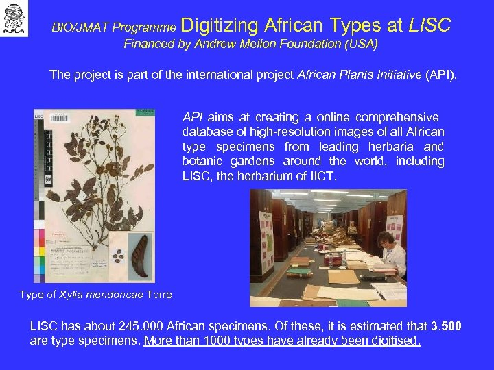 BIO/JMAT Programme Digitizing African Types Financed by Andrew Mellon Foundation (USA) at LISC The