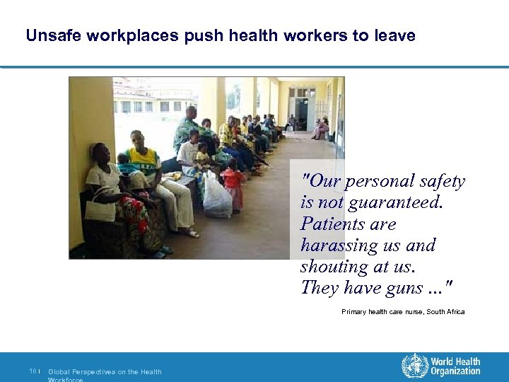 Unsafe workplaces push health workers to leave