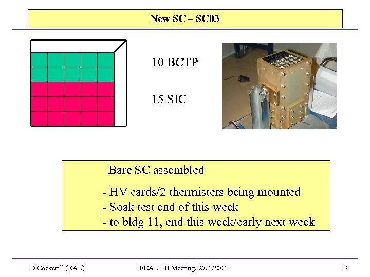 New SC – SC 03 10 BCTP 15 SIC Bare SC assembled - HV
