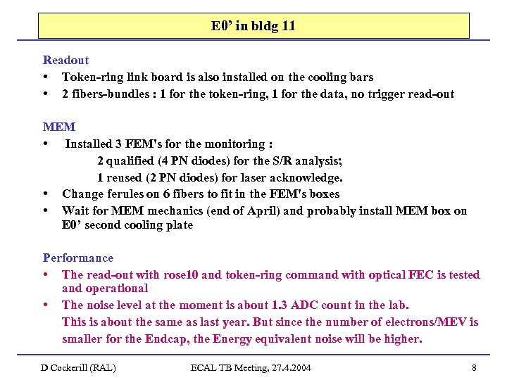 E 0' in bldg 11 Readout • Token-ring link board is also installed on