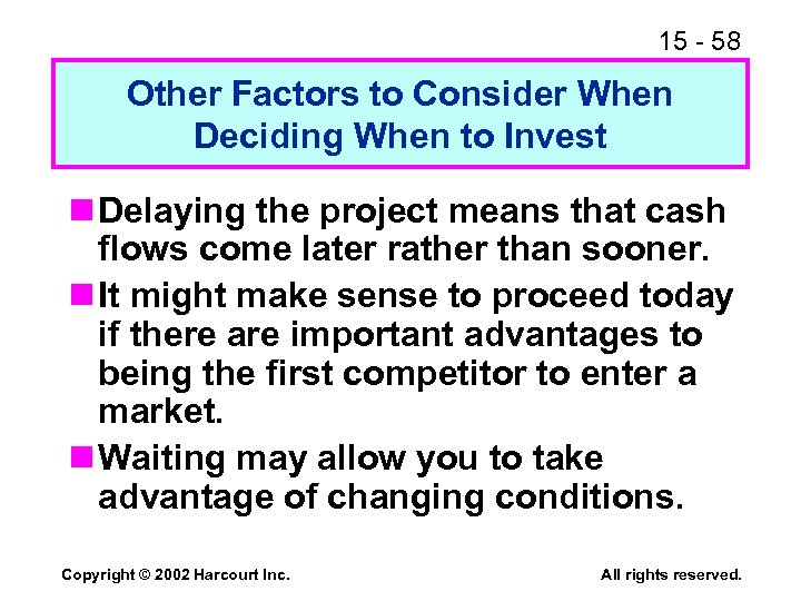 15 - 58 Other Factors to Consider When Deciding When to Invest n Delaying