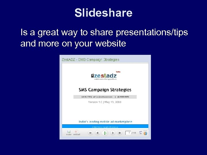 Slideshare Is a great way to share presentations/tips and more on your website