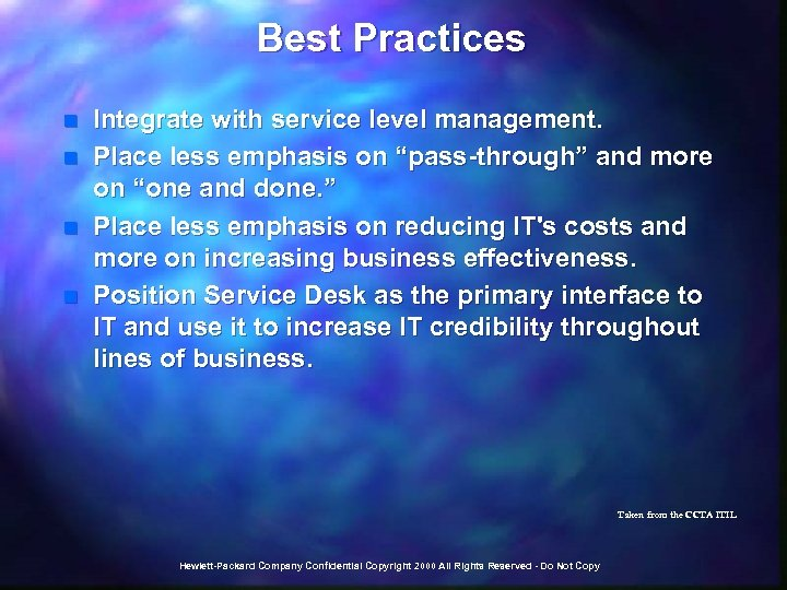 """Best Practices n n Integrate with service level management. Place less emphasis on """"pass-through"""""""