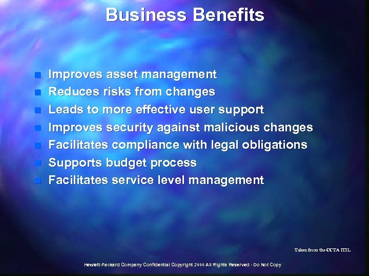 Business Benefits n n n n Improves asset management Reduces risks from changes Leads