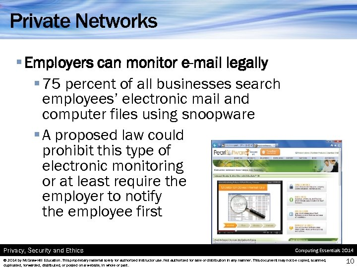 Private Networks § Employers can monitor e-mail legally § 75 percent of all businesses