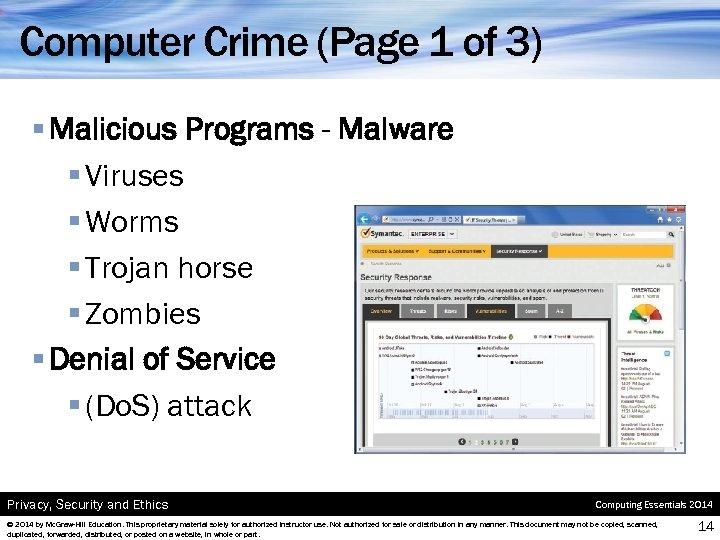 Computer Crime (Page 1 of 3) § Malicious Programs - Malware § Viruses §