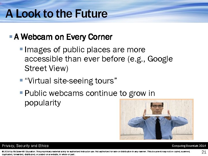 A Look to the Future § A Webcam on Every Corner § Images of