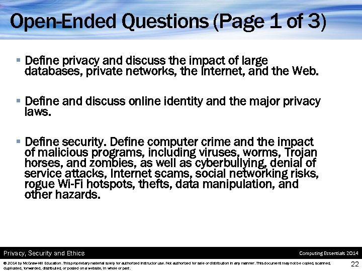 Open-Ended Questions (Page 1 of 3) § Define privacy and discuss the impact of