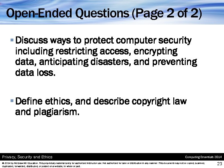 Open-Ended Questions (Page 2 of 2) § Discuss ways to protect computer security including