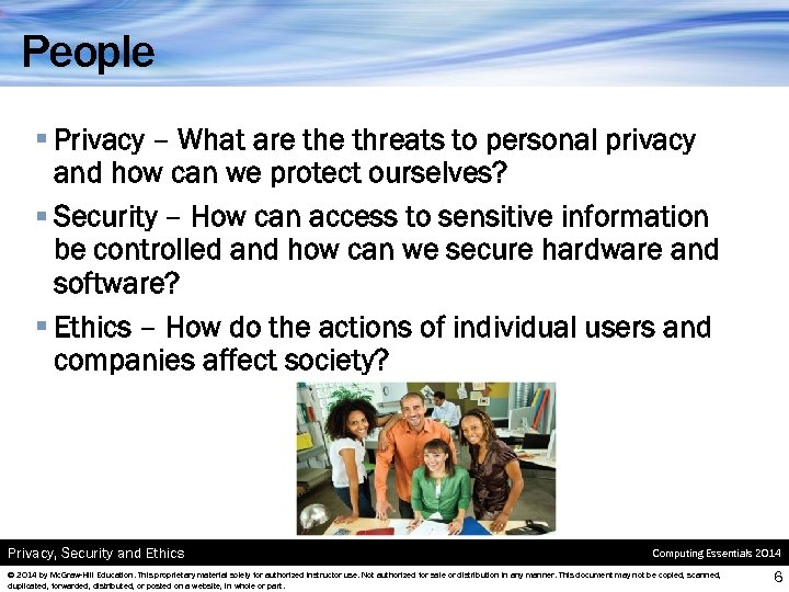 People § Privacy – What are threats to personal privacy and how can we