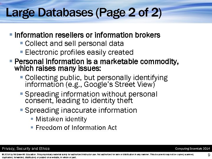 Large Databases (Page 2 of 2) § Information resellers or information brokers § Collect