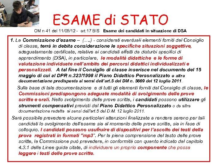 ESAME di STATO OM n 41 del 11/05/12 - art. 17 BIS Esame dei