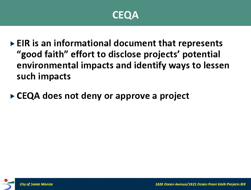 """CEQA EIR is an informational document that represents """"good faith"""" effort to disclose projects'"""