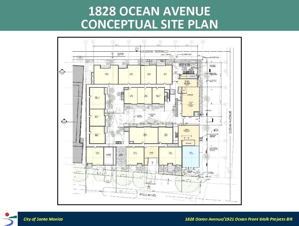 1828 OCEAN AVENUE CONCEPTUAL SITE PLAN City of Santa Monica 1828 Ocean Avenue/1921 Ocean