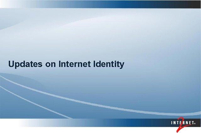 Updates on Internet Identity