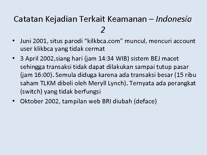 """Catatan Kejadian Terkait Keamanan – Indonesia 2 • Juni 2001, situs parodi """"kilkbca. com"""""""