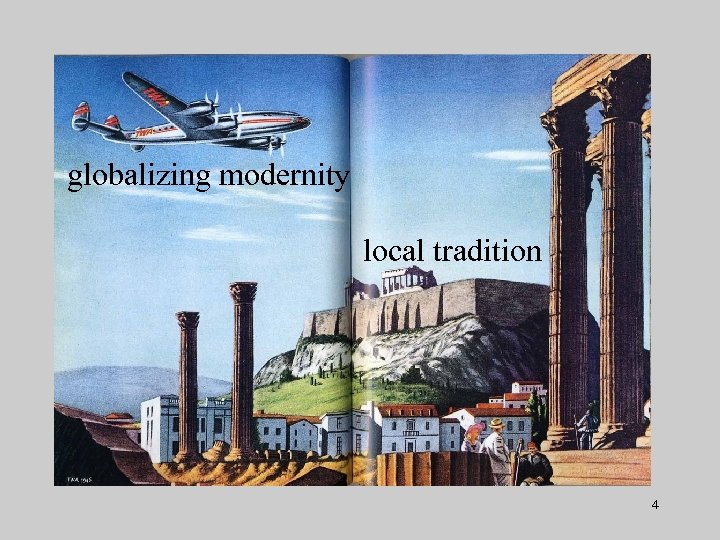 globalizing modernity local tradition 4