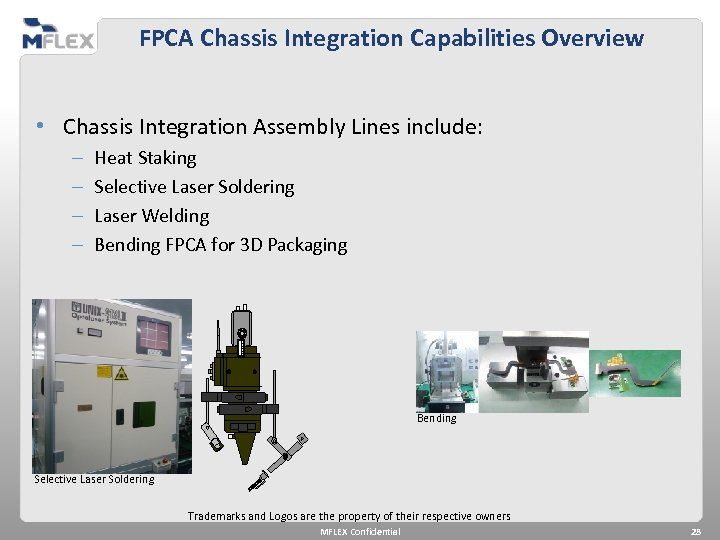 FPCA Chassis Integration Capabilities Overview • Chassis Integration Assembly Lines include: – – Heat