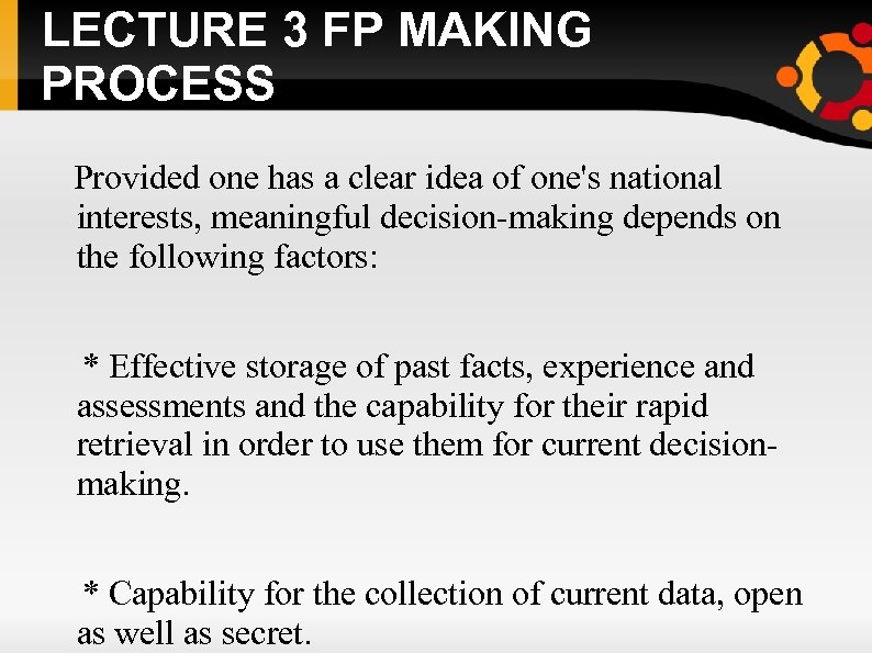 LECTURE 3 FP MAKING PROCESS Provided one has a clear idea of one's national